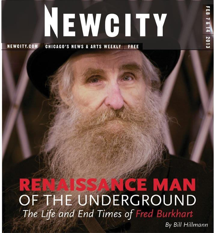 Underground Renaissance Man Fred Burkhart