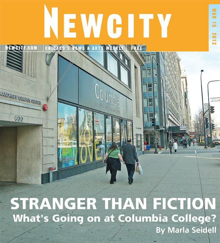 Stranger Than Fiction: What\'s Going on at Columbia College?