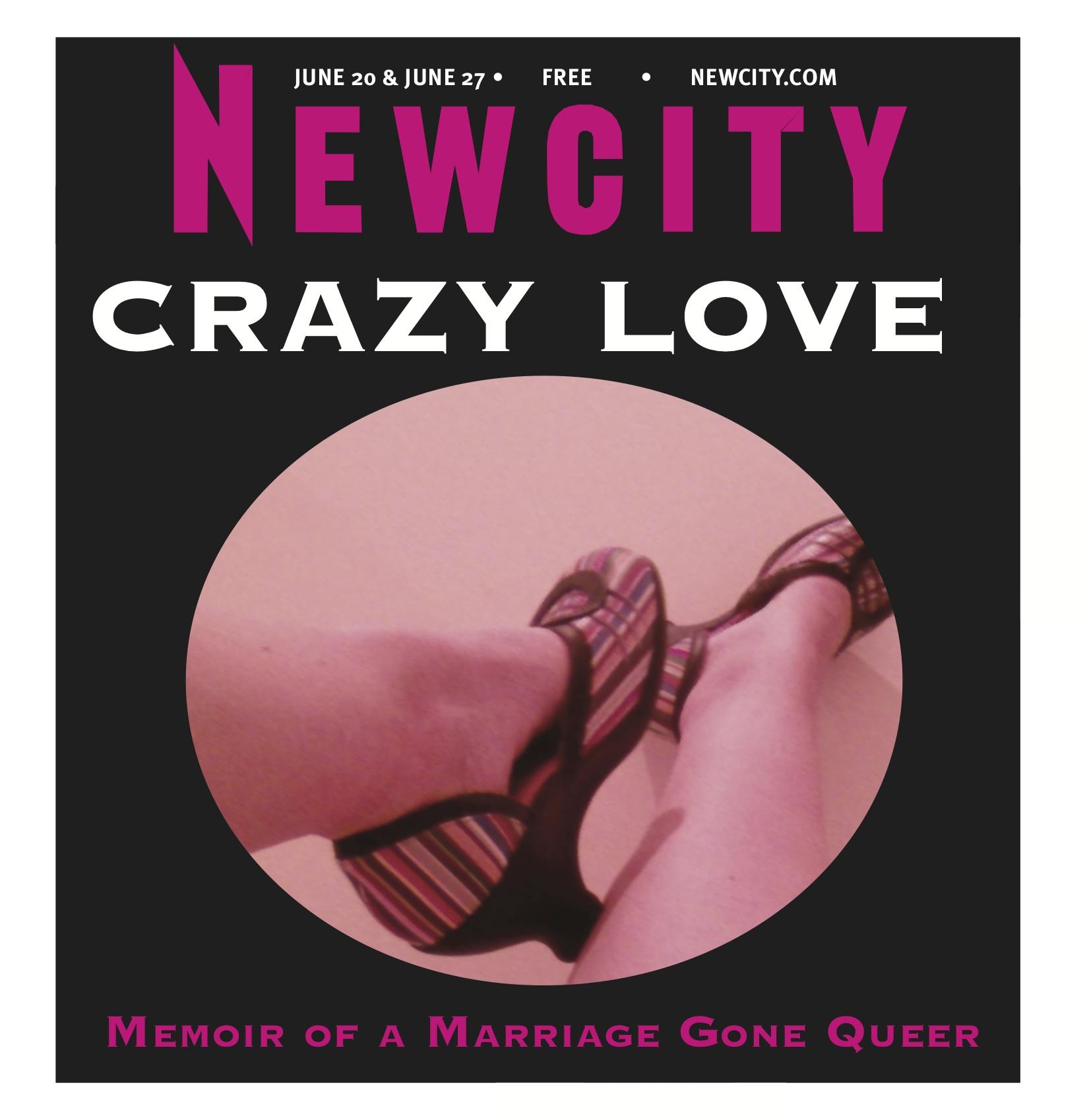 Crazy Love: Memoir of a Marriage Gone Queer