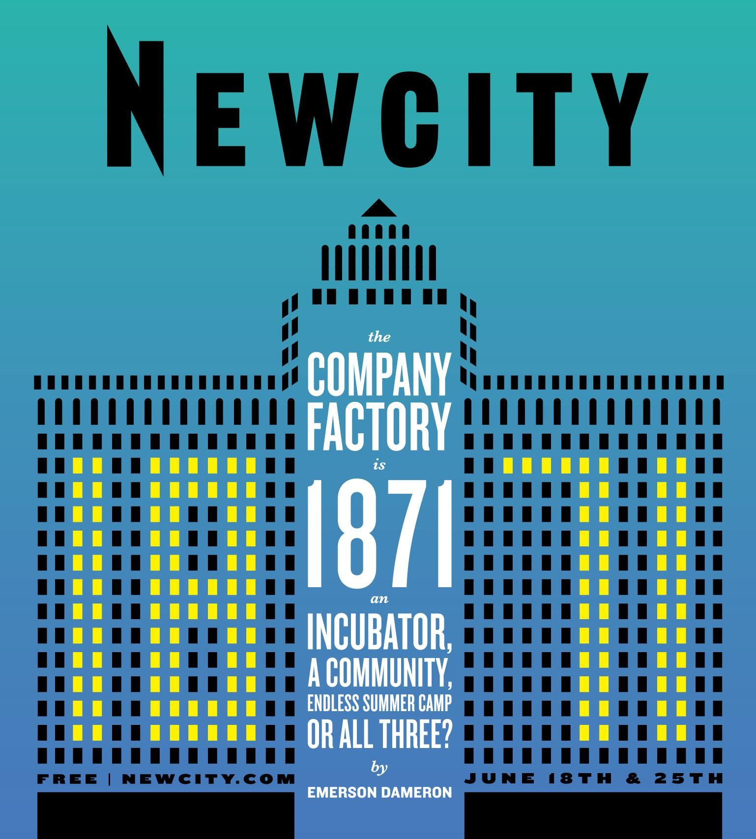The Company Factory: Is 1871 an Incubator, a Community, Endless Summer Camp or All Three?